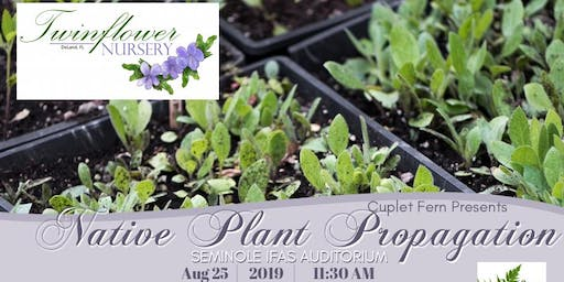 Plant Propagation- with Twinflower Nursery!