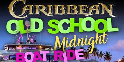 CARIBBEAN OLD SCHOOL MIDNIGHT BOAT RIDE