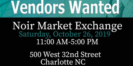 Noir Exchange Market  tickets
