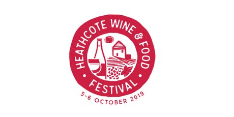 Heathcote Wine & Food Festival 2019 tickets