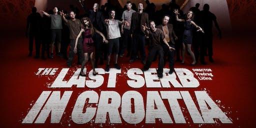 The Last Serb in Croatia (Poslednji Srbin u Hrvatskoj)