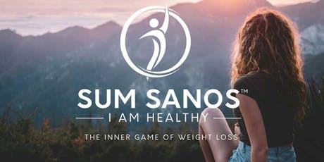 LOSE WEIGHT FOREVER WITHOUT DIETING - Sum Sanos - Free Information Session tickets