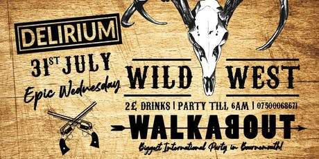 EPIC WILD WEST PARTY - 31st July tickets