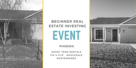 Beginner Real Estate Investor Event-Phoenix tickets
