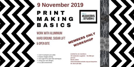 November PRINTMAKING BASICS - HARD GROUND, SUGAR LIFT & OPEN BITE tickets