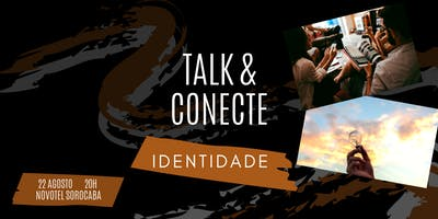 Talk & Connect: Identidade