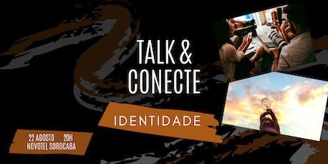 Talk & Connect: Identidade  bilhetes