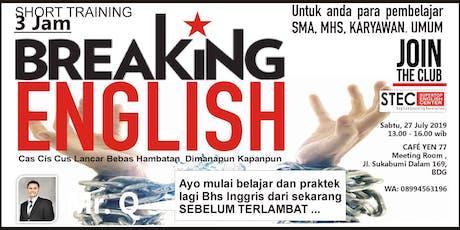 Short Training: Breaking English tickets