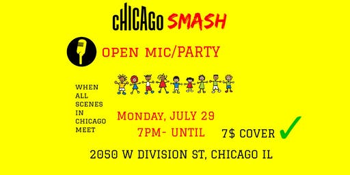 Chicago Smash Open Mic Party