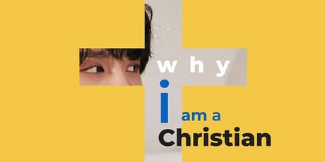 Seminar Apologetika Pemuda: Why I Am A Christian tickets