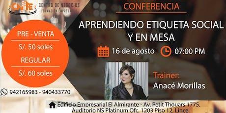 CONFERENCIA - ETIQUETA SOCIAL Y EN MESA S/. 50.00  entradas