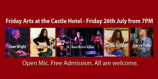 Friday Arts at the Castle Hotel - Friday 26th July from 7PM