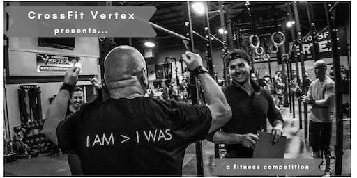 CrossFit Vertex presents... I AM > I WAS