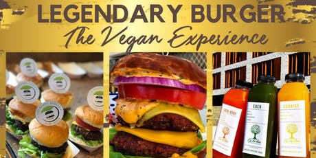 Legendary Burger: The Vegan Experience tickets