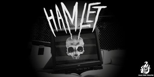 Pale Fire Theater's Hamlet
