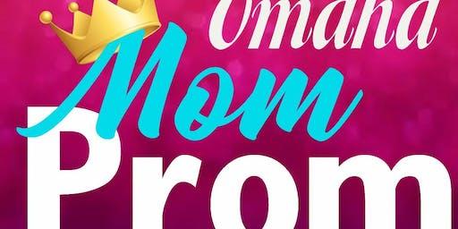 Omaha Mom Prom 2020