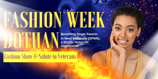 7th Annual Fashion Week Dothan Fashion Show and Salute to Veterans