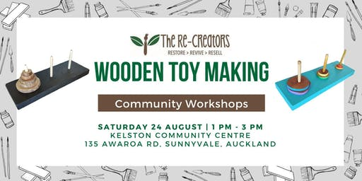 Wooden Toy Making Sat 24 August