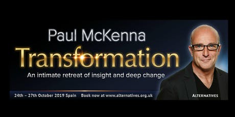 TRANSFORMATION - An intimate retreat of insight and deep change with Paul McKenna in Spain tickets