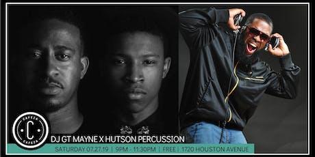 Cafeza Presents - DJ GT MAYNE X Hutson Percussion tickets
