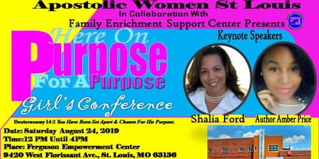 """Apostolic Women St Louis """"On Purpose For A Purpose"""" Girl's Conference  tickets"""