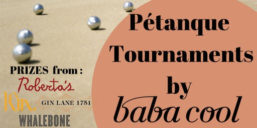 Pétanque Club Tournament Pop-Up by Baba Cool