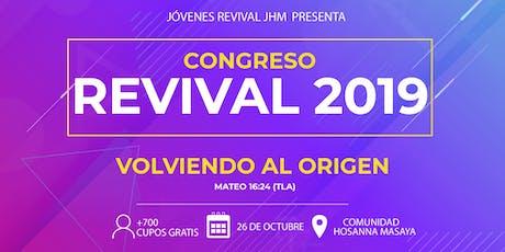 """Congreso Revival 2019 """"Volviendo al Origen"""" tickets"""