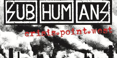 SUBHUMANS, Neighborhood Brats tickets