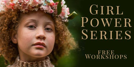 Girl Power Workshop Series - Rotorua tickets