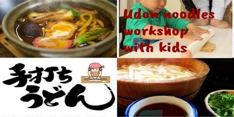 Udon Noodle Workshop with Kids tickets