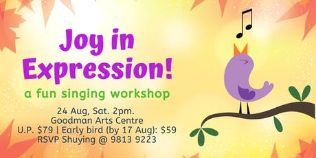 Joy in Expression! A fun singing workshop tickets