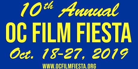 10th OC Film Fiesta Festival Early Bird Festival Pass tickets