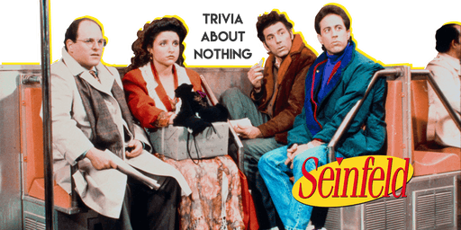 SEINFELD Trivia at THE BOUNDARY