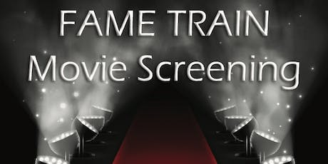 Fame Train Movie Screening tickets