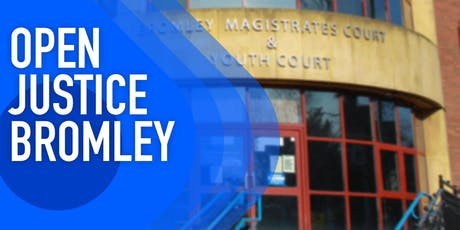 Open Justice Bromley tickets