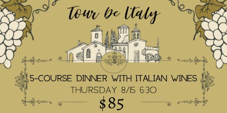 Tour De Italy: 5-course dinner with Wine Pairings tickets