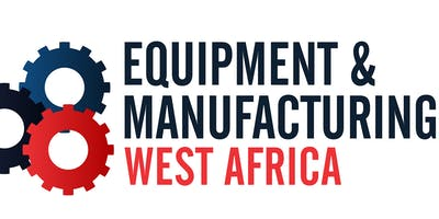 EQUIPMENT AND MANUFACTURING WEST AFRICA 2020