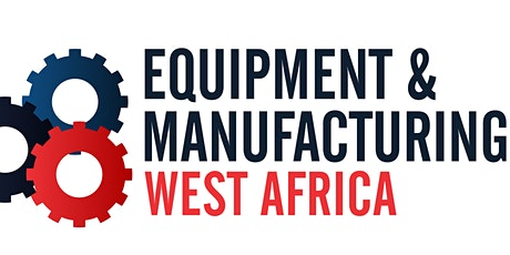 EQUIPMENT AND MANUFACTURING WEST AFRICA 2020 tickets