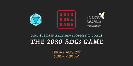 2030 SDGs Game: An Intro to the U.N. Sustainable Development Goals tickets