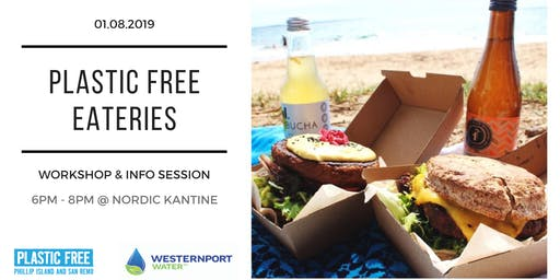 Plastic Free Eateries Workshop & Info Session