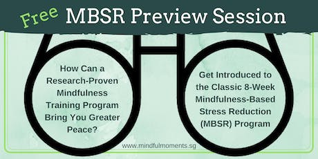 Mindfulness MBSR Preview: Thur 29 August 2019 tickets