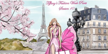 Season 10 of Tiffany's Fashion Week Paris tickets