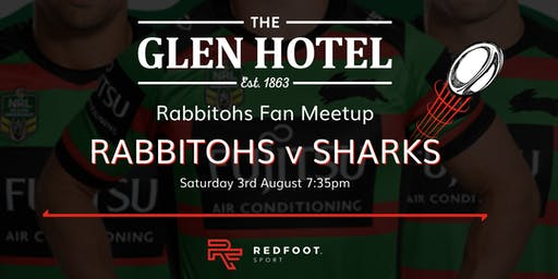 South Sydney Rabbitohs Fan Meetup - Rabbitohs v Sharks at the Glen Hotel