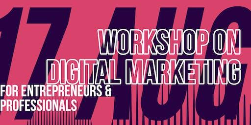 Digital Marketing Hands on Workshop for professionals and entrepreneurs