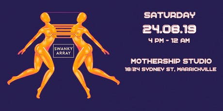 SWANKY ARRAY  | Mothership Studios Tickets tickets