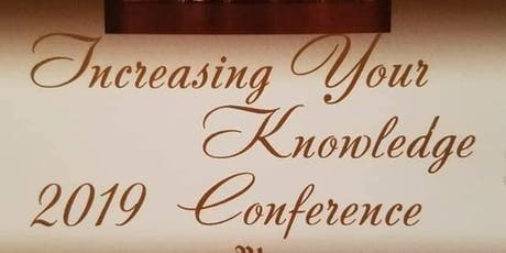 Increasing Your Knowledge Conference 2019 tickets