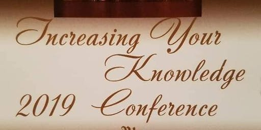 Increasing Your Knowledge Conference 2019