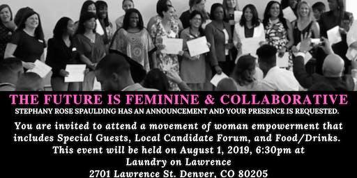 The Future is Feminine & Collaborative