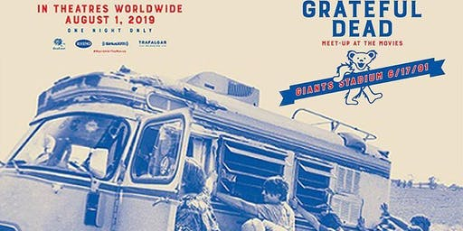 GRATEFUL DEAD Meet-Up at the MOVIES 2019 (ninth edition!!!) ($16.95)
