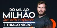 INSTITUTO VEM SABER APRESENTA THIAGO NIGRO, PRIMO RICO